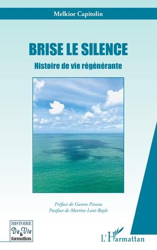 Couverture Brise le silence