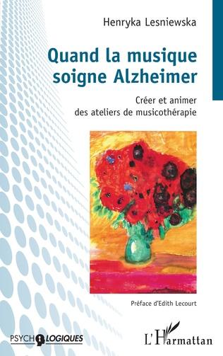 Couverture Quand la musique soigne Alzheimer