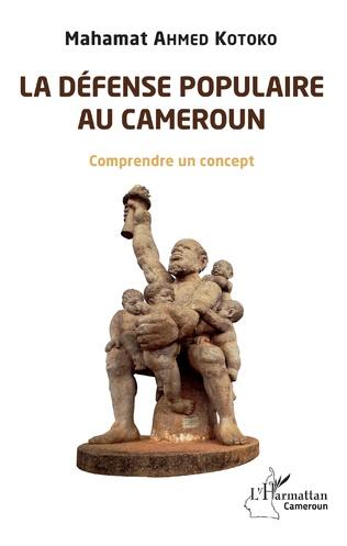Couverture La défense populaire au Cameroun