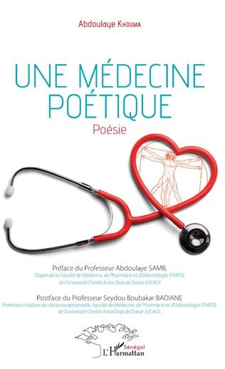Couverture Une médecine poétique. Poésie