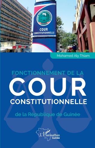 Couverture Fonctionnement de la Cour constitutionnelle de la République de Guinée