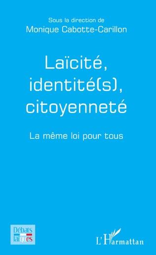 Couverture Laïcité, identité(s), citoyenneté