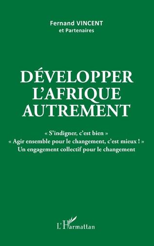 Couverture Développer l'Afrique autrement