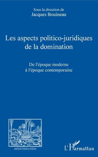Couverture Les aspects politico-juridiques de la domination