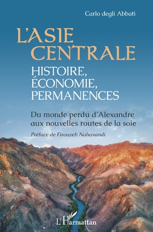 Couverture L'Asie centrale : histoire, économie, permanences