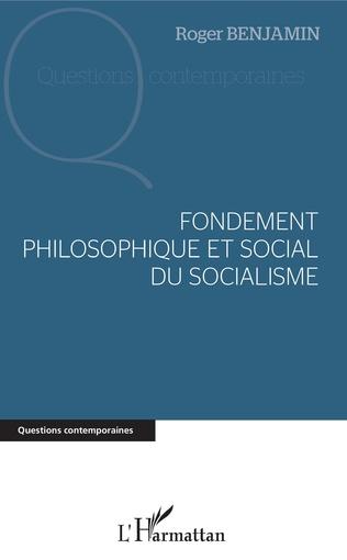 Couverture Fondement philosophique et social du socialisme