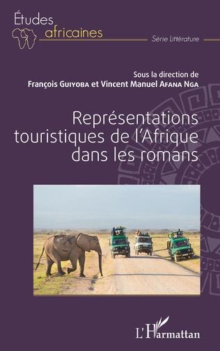 Couverture Représentations touristiques de l'Afrique dans les romans