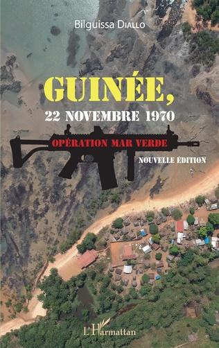 Couverture Guinée, 22 novembre 1970. Opération Mar Verde (nouvelle édition)