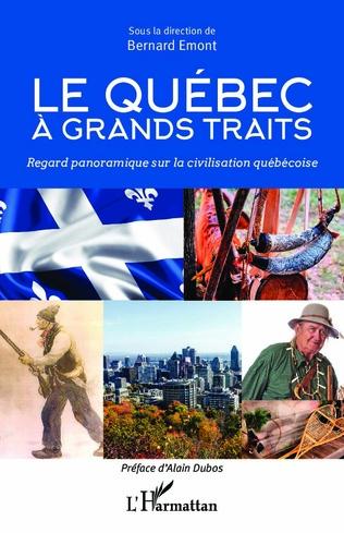 Couverture Le Quebec à grands traits