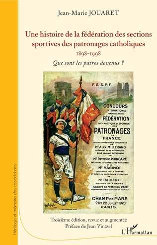 Couverture Une histoire de la fédération des sections sportives des patronages catholiques