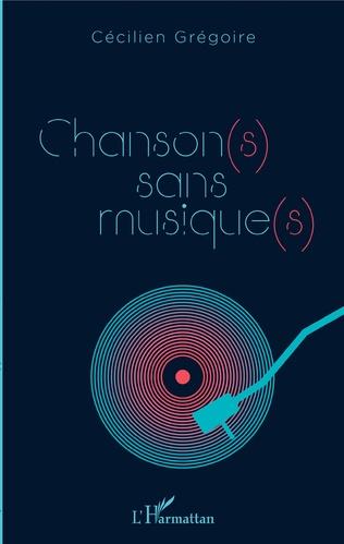 Couverture Chanson(s) sans musique(s)