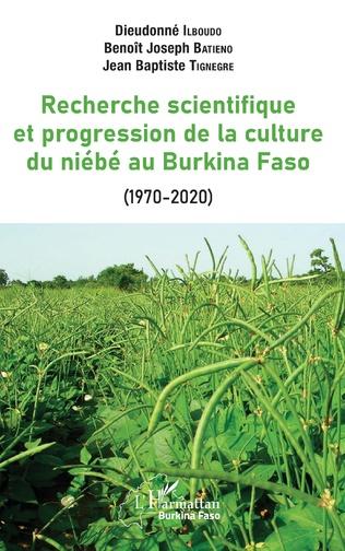Couverture La recherche scientifique et progression de la culture du niébé au Burkina Faso