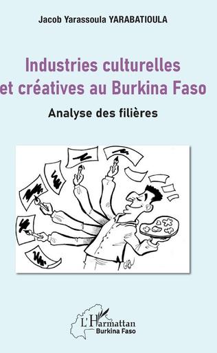 Couverture Industries culturelles et créatives au Burkina Faso