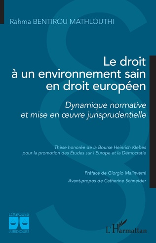 Couverture Le droit à un environnement sain en droit européen