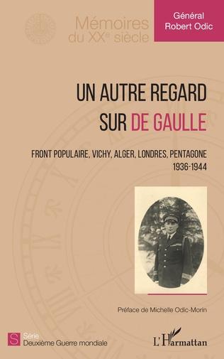Couverture Un autre regard sur de Gaulle