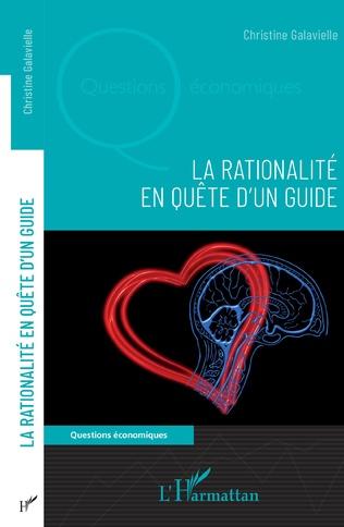 Couverture La rationalité en quête d'un guide