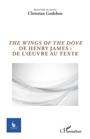 Couverture The Wings of the Dove de Henry James : de l'oeuvre au texte