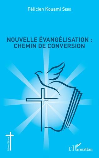 Couverture Nouvelle évangélisation : chemin de conversion