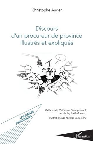 Couverture Discours d'un procureur de province illustrés et expliqués