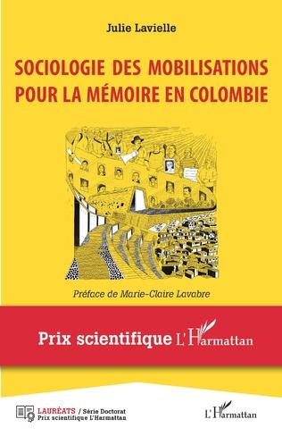 Couverture Sociologie des mobilisations pour la mémoire en Colombie