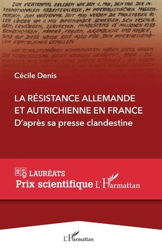 Couverture La Résistance allemande et autrichienne en France