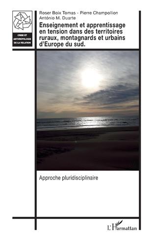 Couverture Enseignement et apprentissage en tension dans des territoires ruraux, montagnards et urbains d'Europe du sud