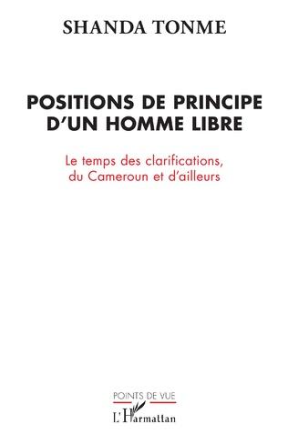 Couverture Positions de principe d'un homme libre