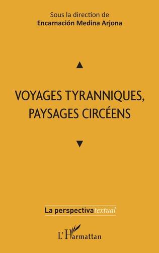 Couverture Voyages tyranniques, paysages circéens