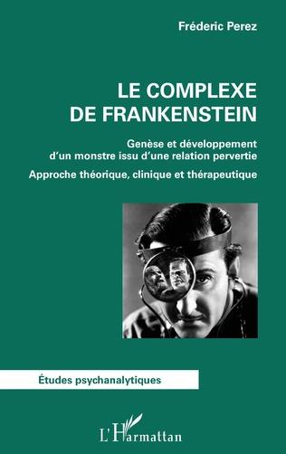 Couverture Le complexe de Frankenstein