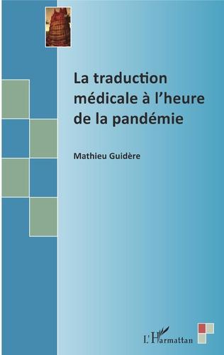 Couverture La traduction médicale à l'heure de la pandémie