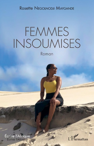 Couverture Femmes insoumises. Roman