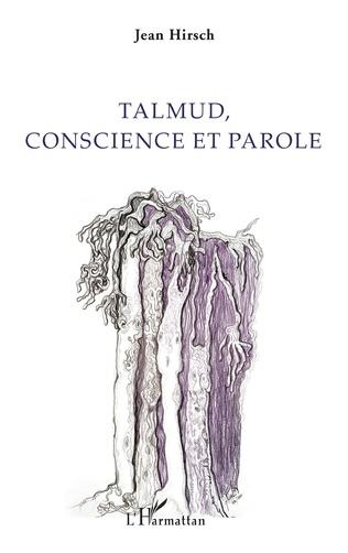 Couverture Talmud, conscience et parole