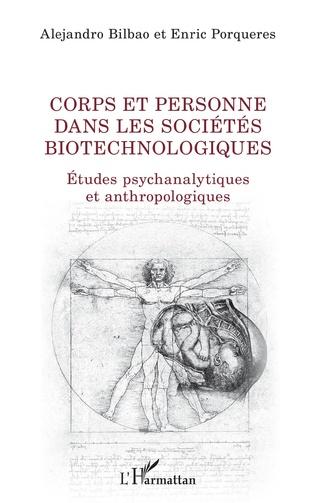 Couverture Corps et personne dans les sociétés biotechnologiques