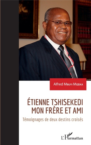 Couverture Etienne Tshisekedi mon frère et ami