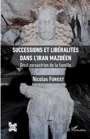 Couverture Successions et libéralités dans l'Iran mazdéen