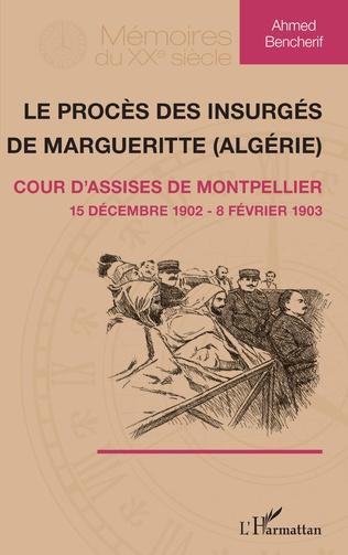 Couverture Le procès des insurgés de Margueritte (Algérie)