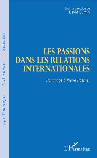 Couverture Les passions dans les relations internationales