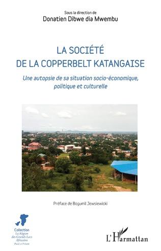 Couverture La société de la Copperbelt katangaise