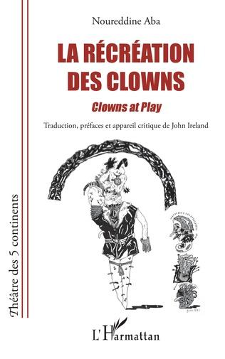 Couverture La récréation des clowns