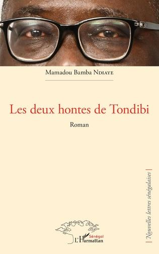 Couverture Les deux hontes de Tondibi. Roman