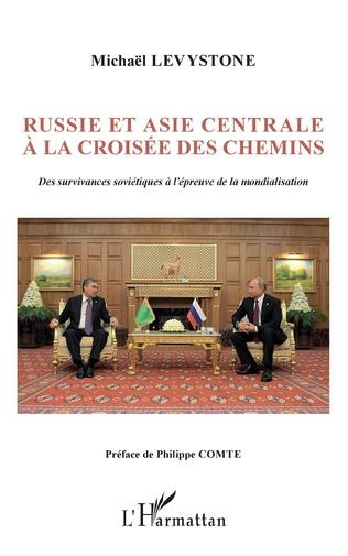 Couverture Russie et Asie centrale à la croisée des chemins