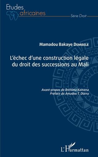 Couverture L'échec d'une construction légale du droit des successions au Mali