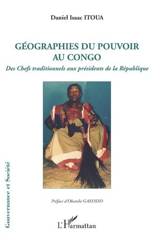 Couverture Géographies du pouvoir au Congo