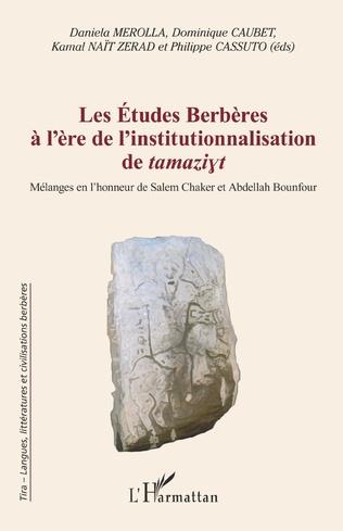 Couverture Les Études Berbères à l'ère de l'institutionnalisation de tamaziyt