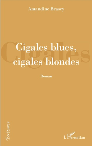 Couverture Cigales blues, cigales blondes