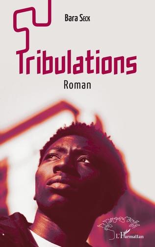 Couverture Tribulations. Roman