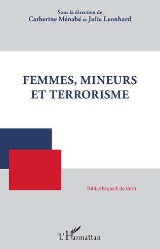 Couverture Femmes, mineurs et terrorisme