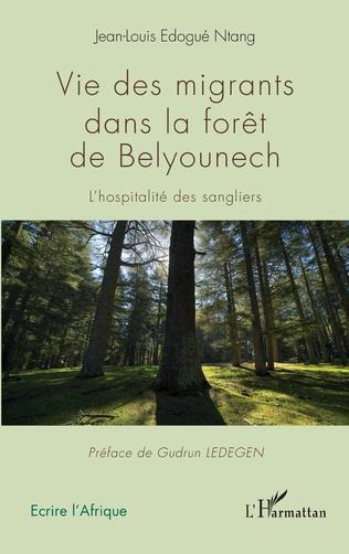 Couverture Vie des migrants dans la forêt de Belyounech