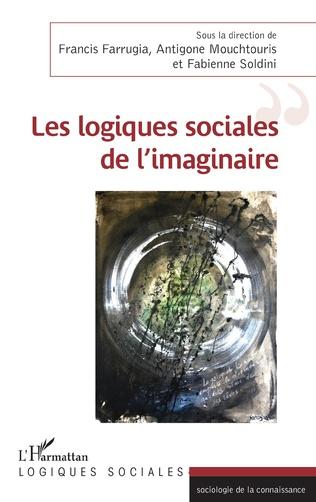 Couverture Les logiques sociales de l'imaginaire