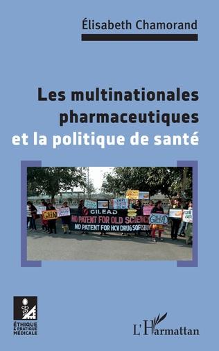 Couverture Les multinationales pharmaceutiques et la poltique de santé